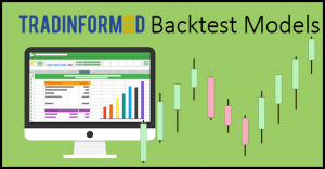 Tradinformed Backtest Models